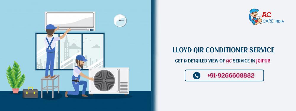 Lloyd AC Service Centre Jaipur for Lloyd AC Repair, Installation and Gas Filling