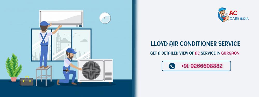 Lloyd AC Service Centre Gurgaon for Lloyd AC Repair, Installation and Gas Filling